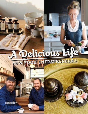 A Delicious Life: New Food Entrepreneurs